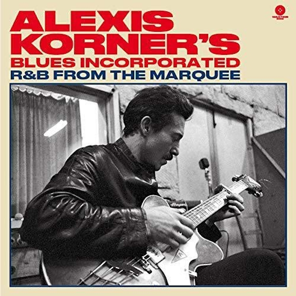 Alexis Korner's Blues Incorporated - R&B From The Marquee Vinyl