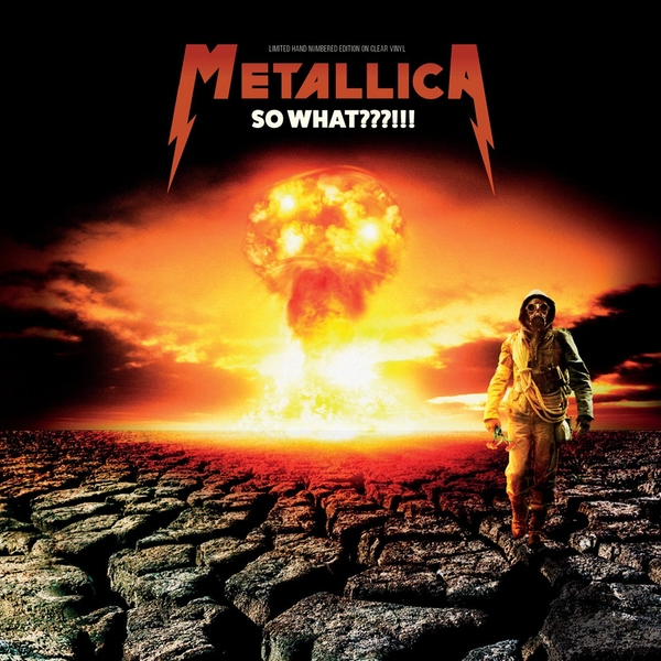 Metallica – So What???!!! Limited Edition White Vinyl