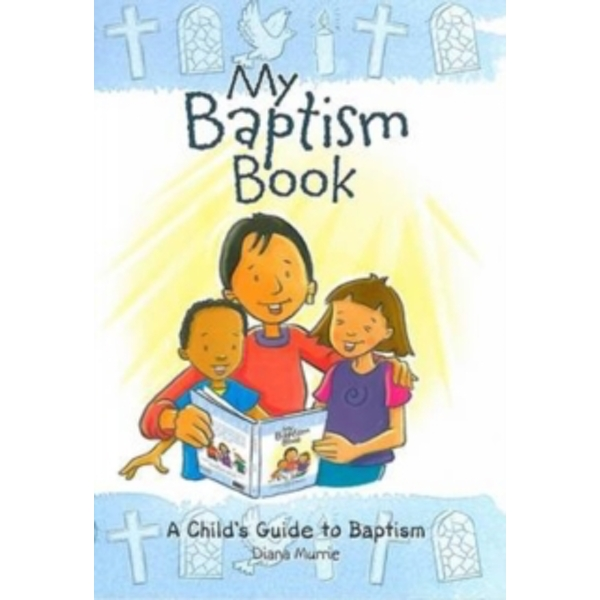 My Baptism Book : A Child's Guide to Baptism