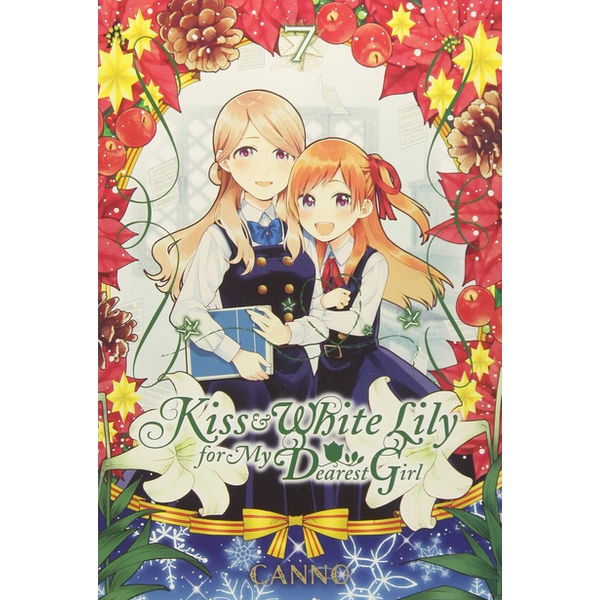 Kiss and White Lily for My Dearest Girl, Vol. 7 Paperback