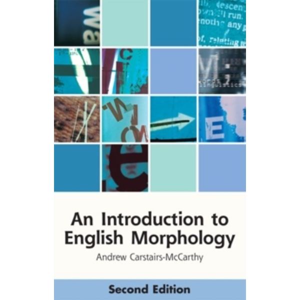 An Introduction to English Morphology : Words and Their Structure