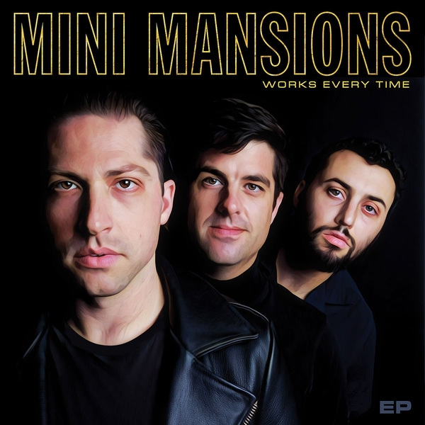 Mini Mansions - Works Every Time Gold  Vinyl