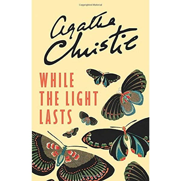 While the Light Lasts by Agatha Christie (Paperback, 2016)