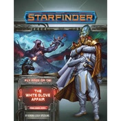 Starfinder Adventure Path: The White Glove Affair (Fly Free or Die 4 of 6) by Kendra Leigh Speedling (Paperback, 2021)