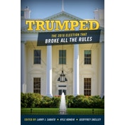 Trumped: The 2016 Election That Broke All the Rules by Rowman & Littlefield (Paperback, 2017)