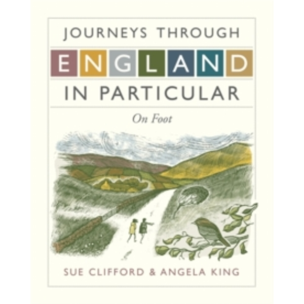 Journeys Through England in Particular: On Foot