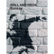 Wall and Piece: Banksy