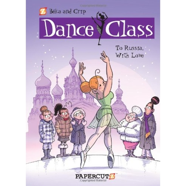 Dance Class 5: To Russia, With Love Hardcover