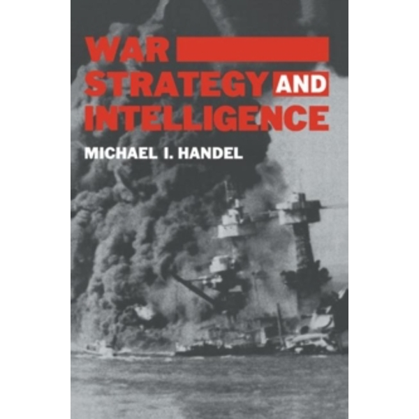 War, Strategy and Intelligence