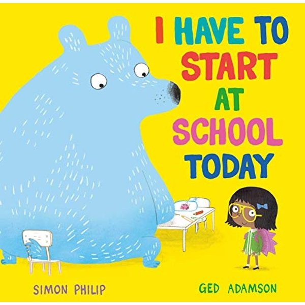 I Have to Start at School Today  Paperback / softback 2020