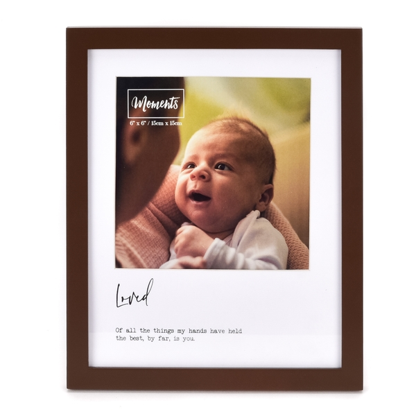 """Moments Wooden Photo Frame with Mount 6"""" x 6"""" - Loved"""
