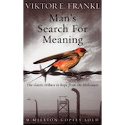 Man's Search For Meaning: The classic tribute to hope from the Holocaust by Viktor E. Frankl (Paperback, 2004)