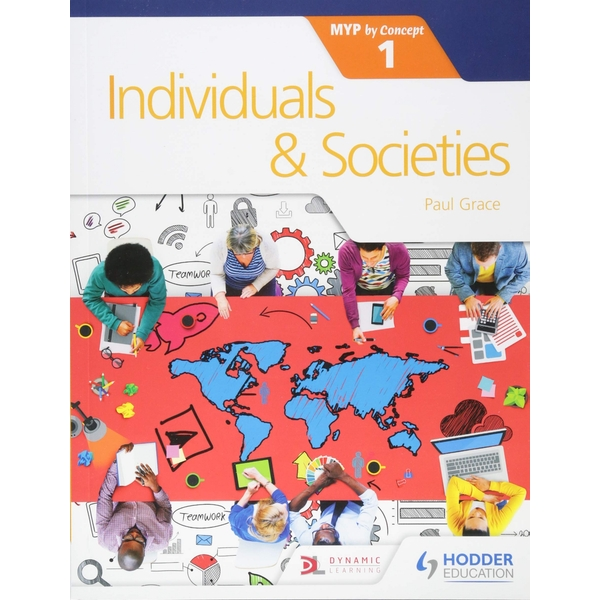 Individuals and Societies for the IB MYP 1 : by Concept