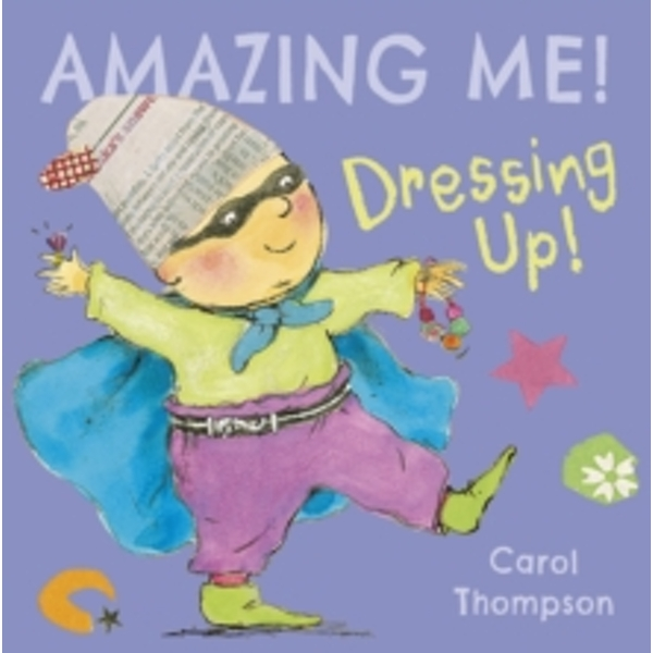 Dressing Up by Carol Thompson (Board book, 2017)