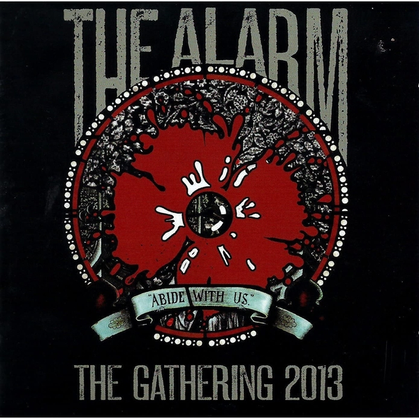 The Alarm - Abide With Us The Gathering 2013 CD