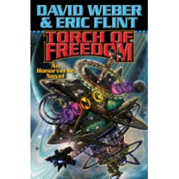 Torch of Freedom by Eric Flint, David Weber (Hardback, 2009)