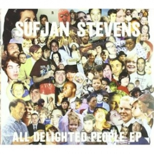 Sufjan Stevens - All Delighted People CD