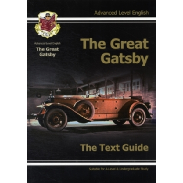 A Level English Text Guide - The Great Gatsby by CGP Books (Paperback, 2011)