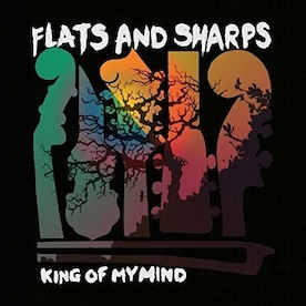 Flats And Sharps - King Of My Mind Vinyl