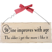 Wine Improves With Age Hanging Sign