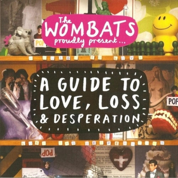 The Wombats A Guide To Love Loss And Desperation CD