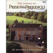 The Making of Pride and Prejudice by Susie Conklin, Sue Birtwistle (Paperback, 1995)