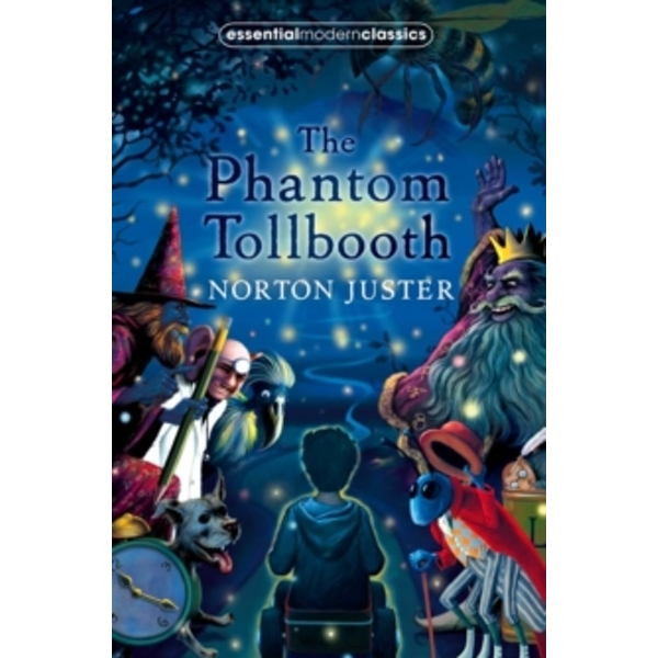 The Phantom Tollbooth (Essential Modern Classics) by Norton Juster (Paperback, 2008)