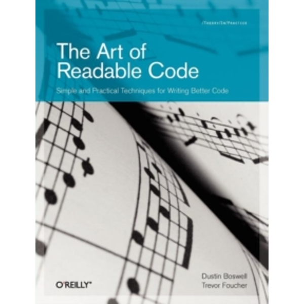 The Art of Readable Code by Trevor Foucher, Dustin Boswell (Paperback, 2011)