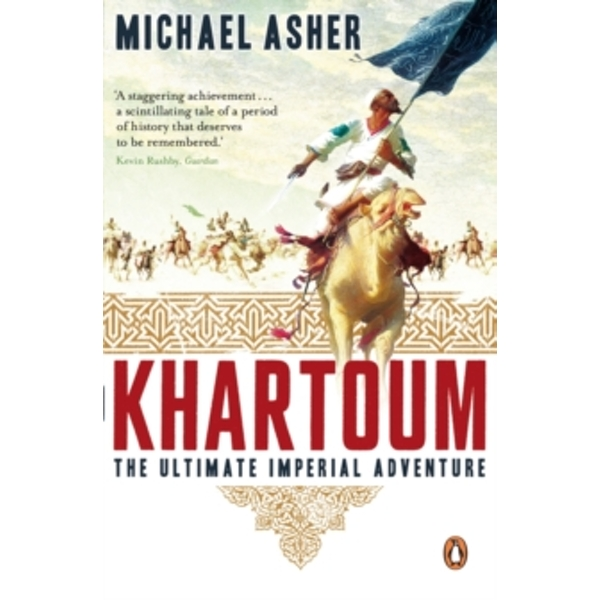 Khartoum: The Ultimate Imperial Adventure by Michael Asher (Paperback, 2006)
