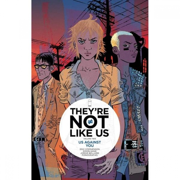 They're Not Like Us: Us Against You (Volume 2) - Paperback