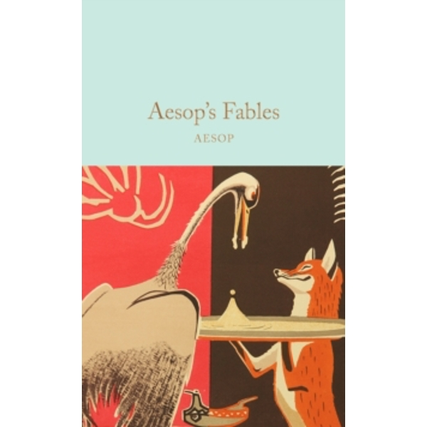 Aesop's Fables (Macmillan Collector's Library) Hardcover