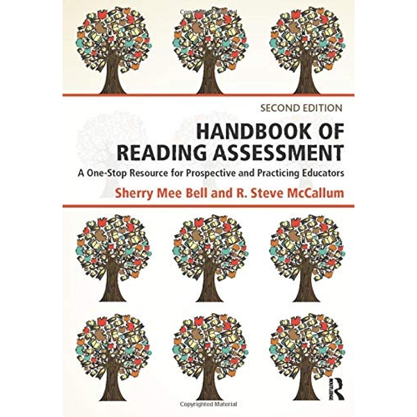 Handbook of Reading Assessment: A One-Stop Resource for Prospective and Practicing Educators by Sherry Mee Bell, R. Steve McCallum (Paperback, 2015)