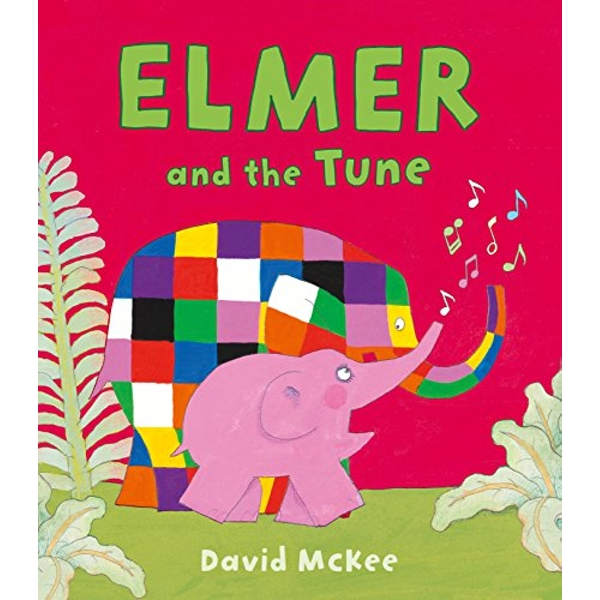 Elmer and the Tune  Paperback / softback 2018