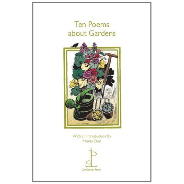 Ten Poems About Gardens  2011 Pamphlet