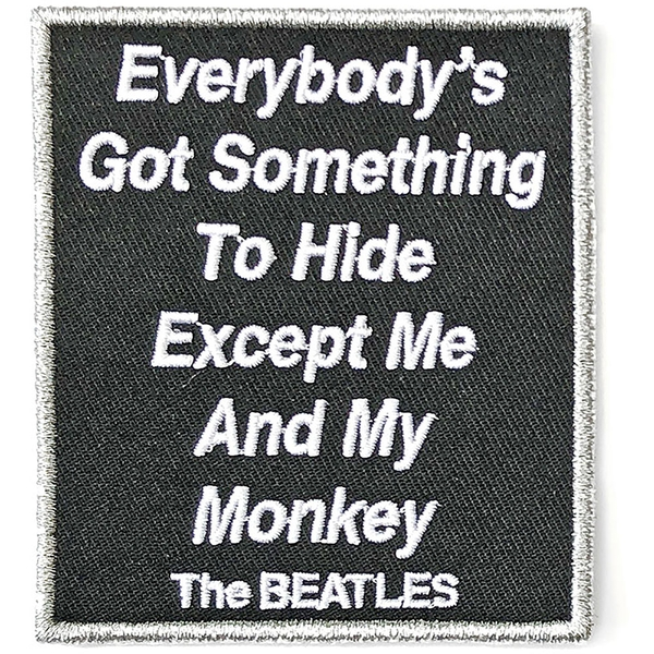 The Beatles - Everybody's Got Something To Hide Except Me And My Monkey Standard Patch