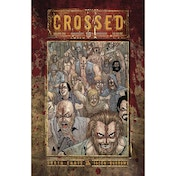 Crossed: 10th Anniversary: Volume 1 Hardcover