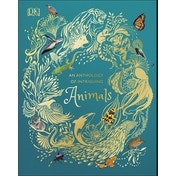 An Anthology of Intriguing Animals Hardcover - 4 Oct. 2018