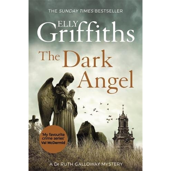 The Dark Angel: The Dr Ruth Galloway Mysteries by Elly Griffiths (2018, Paperback)