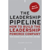 The Leadership Pipeline: How to Build the Leadership Powered Company by James Noel, Ram Charan, Stephen Drotter (Hardback, 2010)