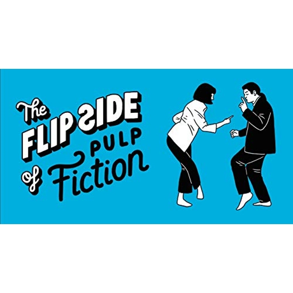 The Flip Side of Pulp Fiction Unofficial and Unauthorised Paperback / softback 2019