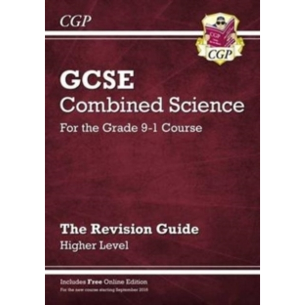 New Grade 9-1 GCSE Combined Science: Revision Guide with Online Edition - Higher by CGP Books (Paperback, 2016)