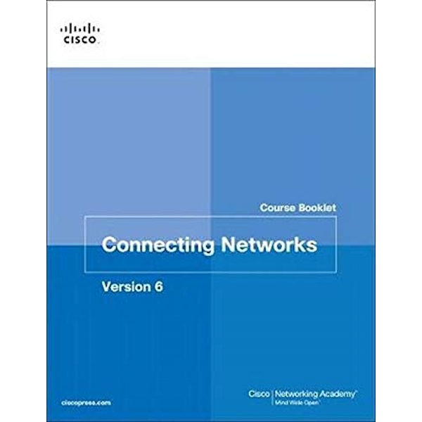 Connecting Networks v6 Course Booklet by Cisco Networking Academy (Paperback, 2017)