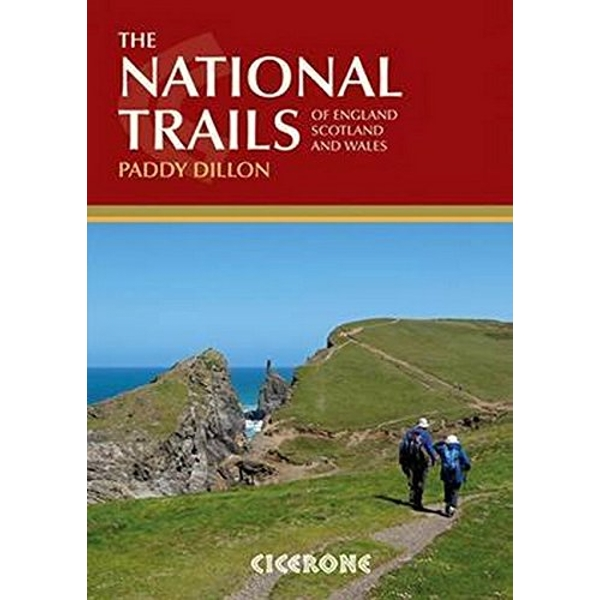 The National Trails 19 Long-Distance Routes through England, Scotland and Wales Paperback / softback 2015