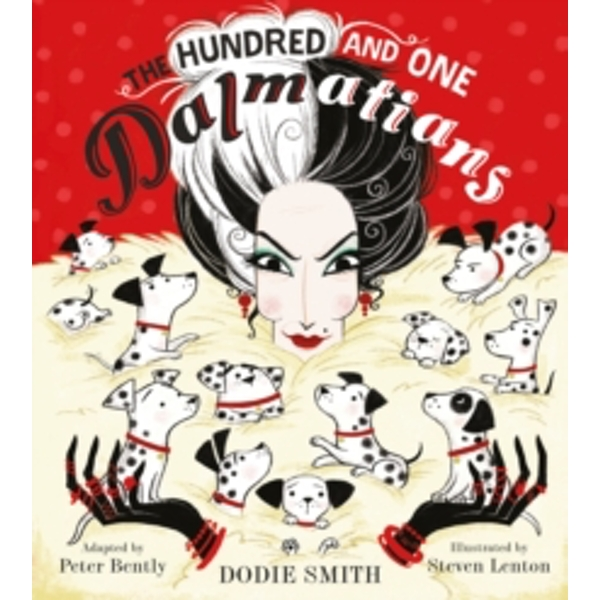 The Hundred and One Dalmatians by Dodie Smith, Peter Bently (Paperback, 2017)