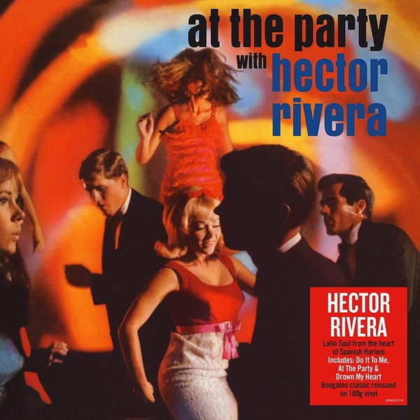 Hector Rivera - At The Party With Hector Rivera Vinyl