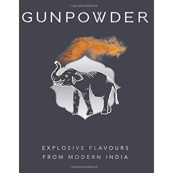 Gunpowder Explosive flavours from modern India Hardback 2018