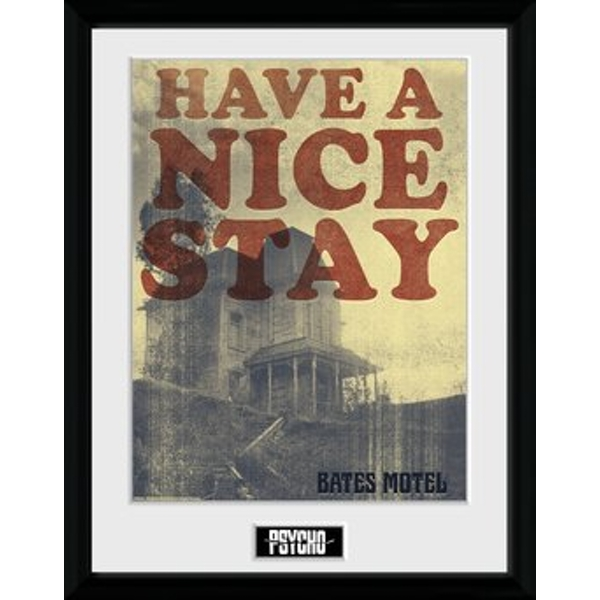 Psycho - Have a Nice Stay Collector Print