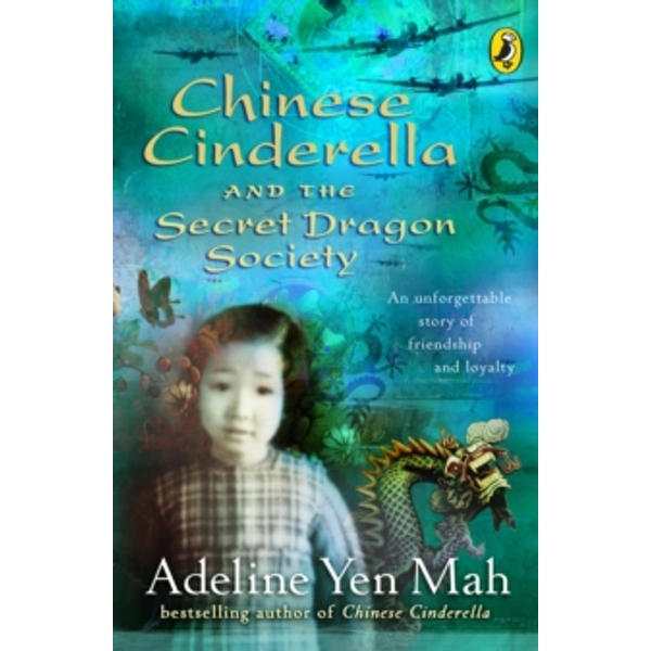 Chinese Cinderella and the Secret Dragon Society: By the Author of Chinese Cinderella by Adeline Yen Mah (Paperback, 2004)