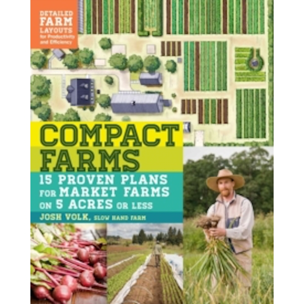 Compact Farms by Josh Volk (Paperback, 2017)