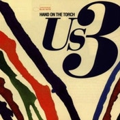 US3 Hand On The Torch CD